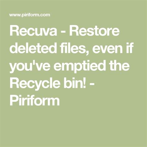 Recuva - Restore deleted files, even if you've emptied the